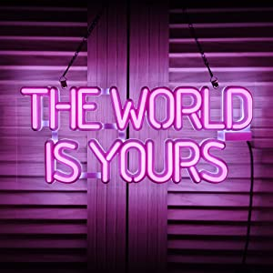 The World is Yours LED Neon Signs Art Wall Lights for Beer Bar Club Bedroom Windows Glass Hotel Pub Cafe Wedding Birthday Party Gifts