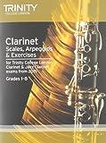 Clarinet & Jazz Clarinet Scales & Arpeggios from 2015: Grades 1 - 8 (Woodwind Exam Repertoire)