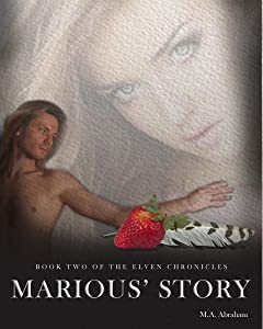 Marious' Story (Elven Chronicles series Book 2)