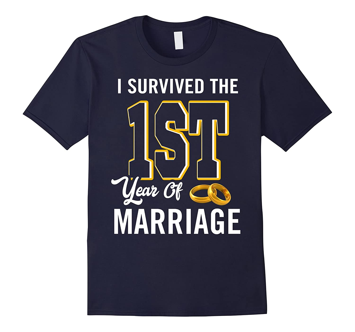 1st Anniversary Shirt I Survived The 1st Year Of Marriage