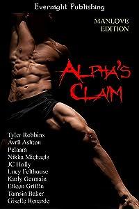 Alpha's Claim: Manlove Edition