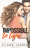 Impossible to Tame (Impossible Love Book 5)