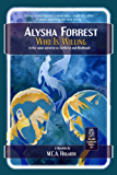 Who Is Willing (Alysha Forrest Book 3)