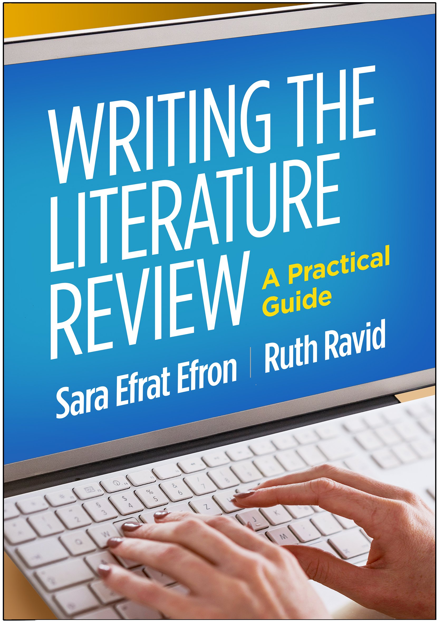 Writing the Literature Review: A Practical Guide by The Guilford Press