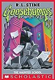 Goosebumps: The Haunted School (English Edition)