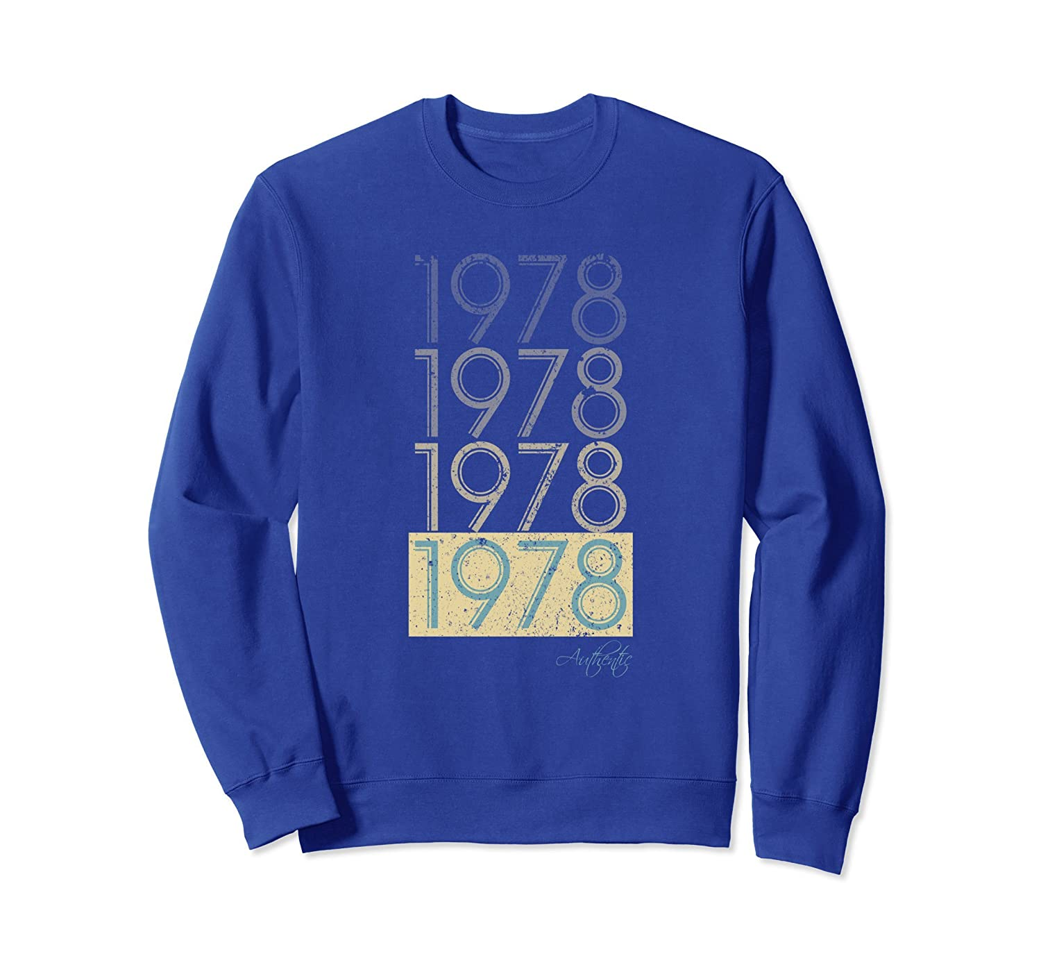 40th Birthday Gift Vintage 1978 Sweatshirt Men Women-mt