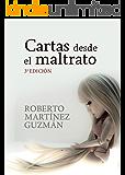 Cartas desde el maltrato: Diario textual de una mujer maltratada