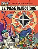 Blake & Mortimer - tome 9 - Piège diabolique (Le)