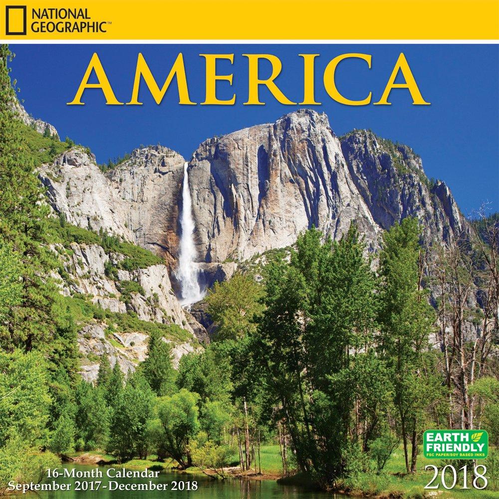 National Geographic America 2018 Calendar, NatGeo USA United States Scenic Nature Photography
