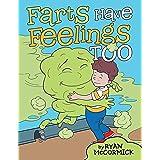 Farts Have Feelings Too