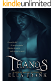 Thanos (Masters Among Monsters Book 3)