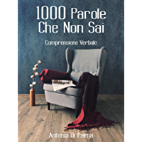 1000 Parole Che Non Sai: Comprensione Verbale