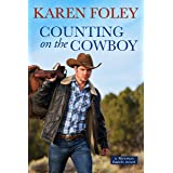 Counting on the Cowboy (Riverrun Ranch Book 2)