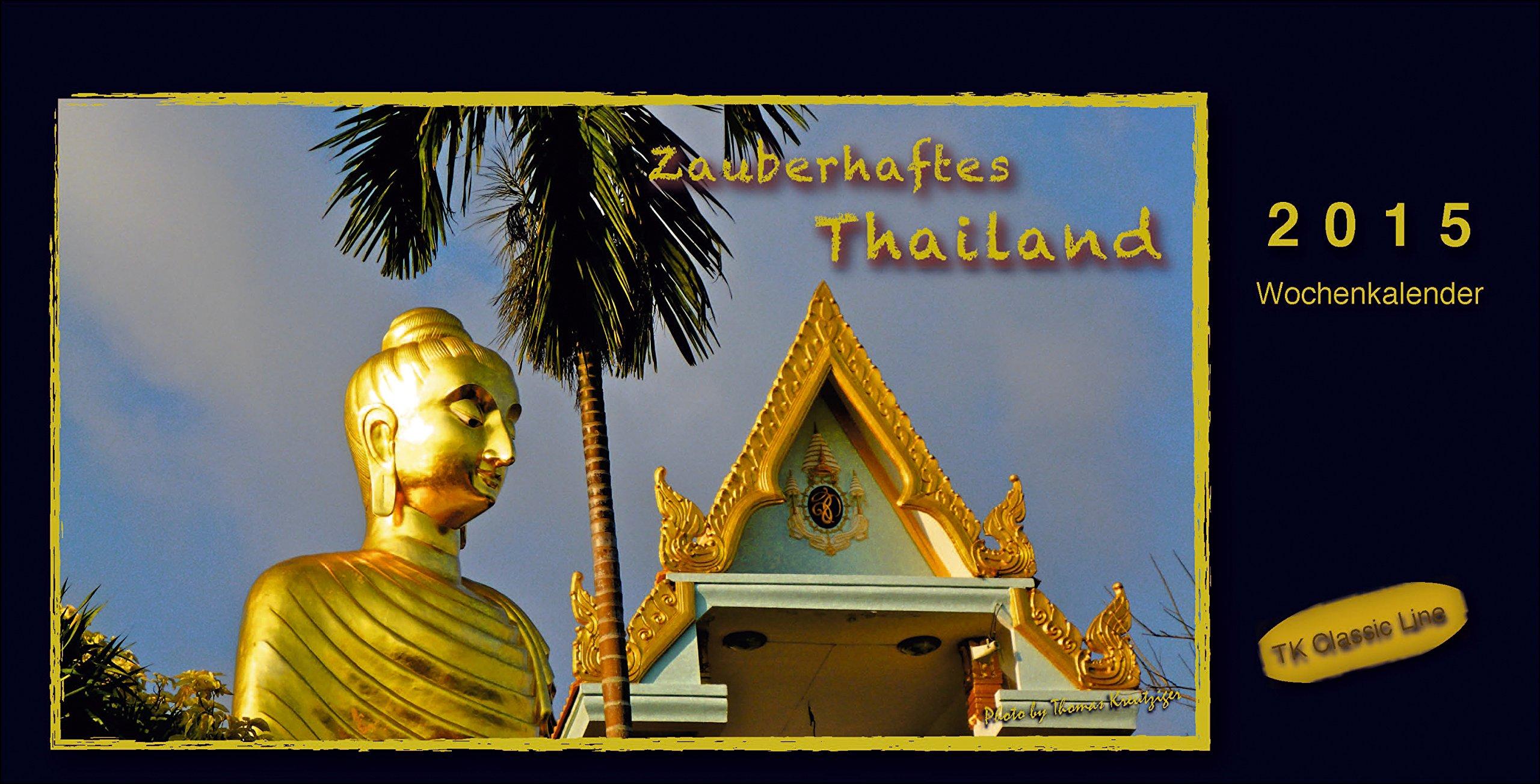 Zauberhaftes Thailand - Aufstell- Tischkalender 2015