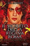 Il segreto della Regina Rossa (Il mio splendido migliore amico Vol. 3)