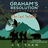 The Last Infidels: Graham's Resolution, Book 3