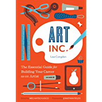 Art, Inc.: The Essential Guide for Building Your Career as an Artist book cover