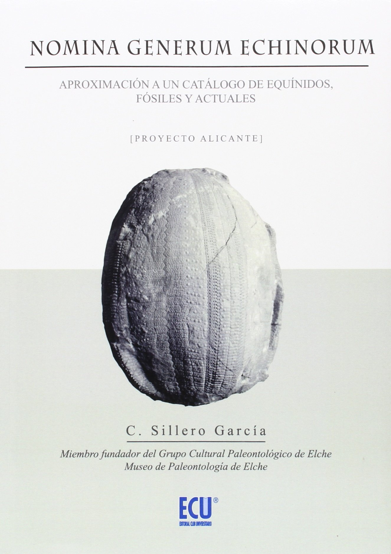 Amazon.com: NOMINA GENRUM ECHINORUM (9788416479115): Sillero ...