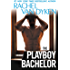 The Playboy Bachelor (The Bachelors of Arizona)