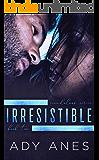 Irresistible (Scandalous Series Book 2)