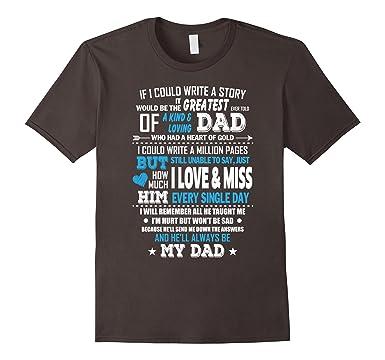 0a4a65a0e Men's I Love And Miss My Dad T-Shirt DAD memorial t shirt 3XL Asphalt