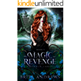 The Magic of Revenge: Emerald Lakes Book Three