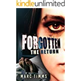 FORGOTTEN: The Return - A Gripping Mystery Suspense Thriller