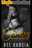 Birdy (Upper Echelon Duet Book 1)