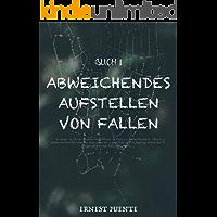 Abweichendes Aufstellen von Fallen (Buch 1) (German Edition)