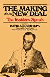 The Making of the New Deal: The Insiders Speak