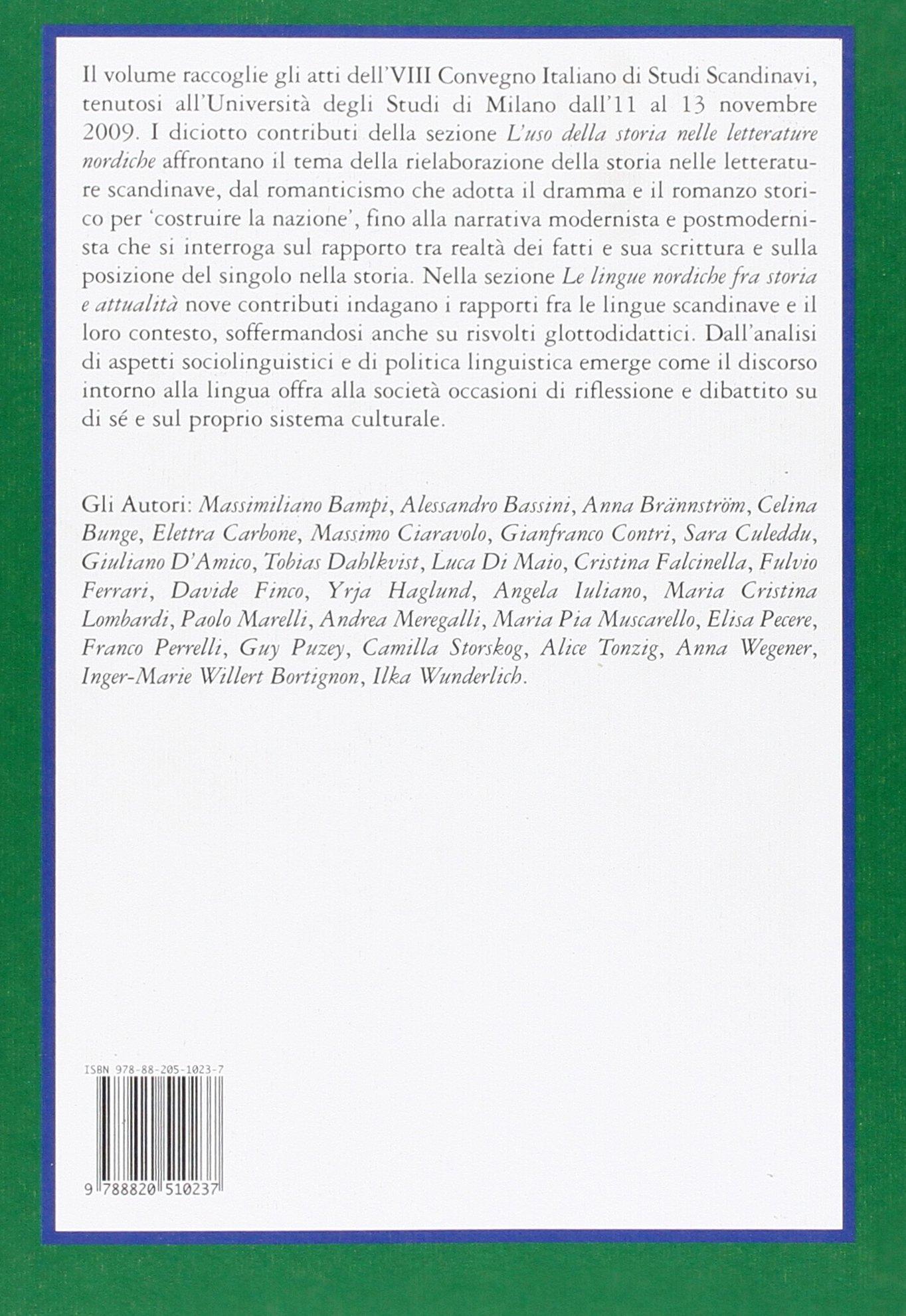 Luso della storia nelle letterature nordiche. Le lingue nordiche fra storia e attualità Quaderni di Acme: Amazon.es: M. Ciaravolo, A. Meregalli: Libros en ...