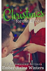 Christmas for the Byrds Kindle Edition