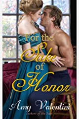 For the Sake of Honor (Seekers of the Past Book 2) Kindle Edition