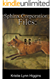R.G.  #1: Sphinx Corporation Files (Shades of Gray Flash Fiction Science Fiction Action Adventure Mystery Series Book 9)