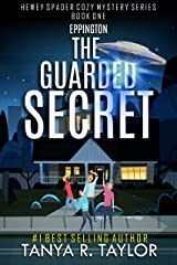 Eppington: THE GUARDED SECRET (Hewey Spader Cozy Mystery Series Book 1) Kindle Edition