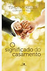 O significado do casamento eBook Kindle