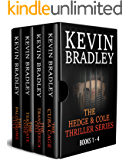 The Hedge & Cole Thriller Series (Books 1 - 4): A collection of gripping, action suspense novels. Fast, exciting, and shocking.