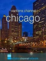 Window Channel's Chicago Video Postcard
