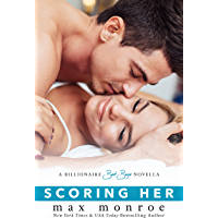 Scoring Her: A Billionaire Bad Boys Novella (Book 3.5) (Bad Boy Billionaires) (English Edition)