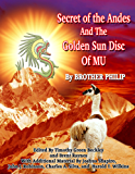 Secret of the Andes And The Golden Sun Disc of MU (English Edition)