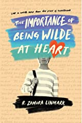 The Importance of Being Wilde at Heart Hardcover