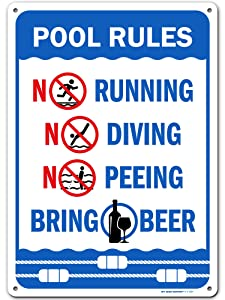Funny Swimming Pool Rules Sign and Pool Decorations, Made Out of .040 Rust-Free Aluminum, Indoor/Outdoor Use, UV Protected and Fade-Resistant, 10