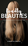 Deadly Beauties: Dark YA Paranormal Tales of Troubled Girls (English Edition)