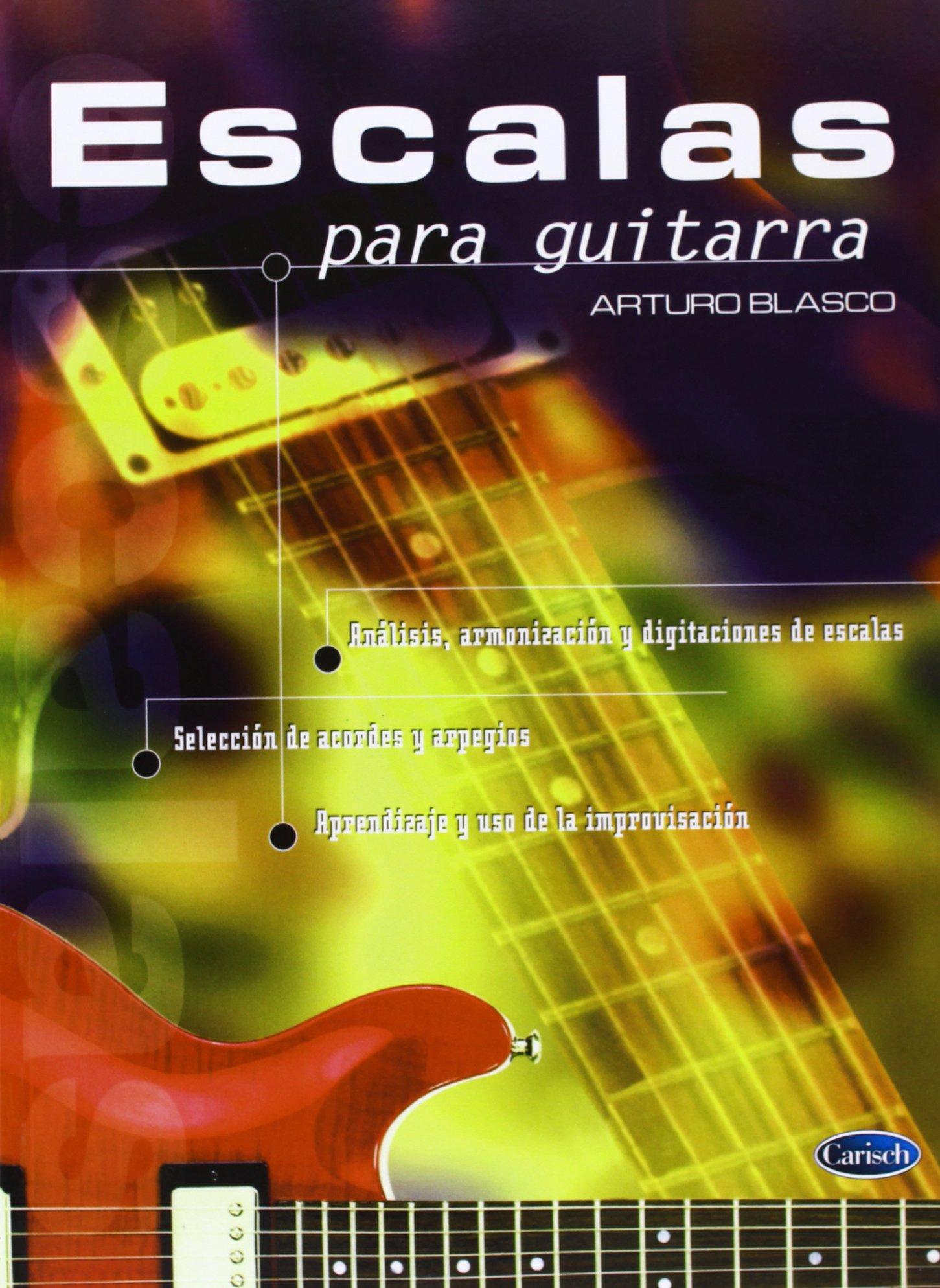 Escalas para Guitarra: Amazon.es: Blasco, Arturo, Guitar: Libros