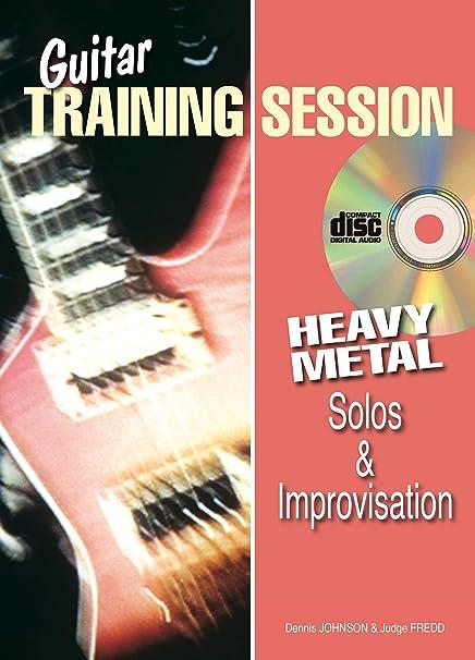 Guitar Training Session: Heavy Metal Solos & Improvisation (Book ...