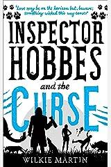 Inspector Hobbes and the Curse: Comedy Crime Fantasy (unhuman Book 2) Kindle Edition