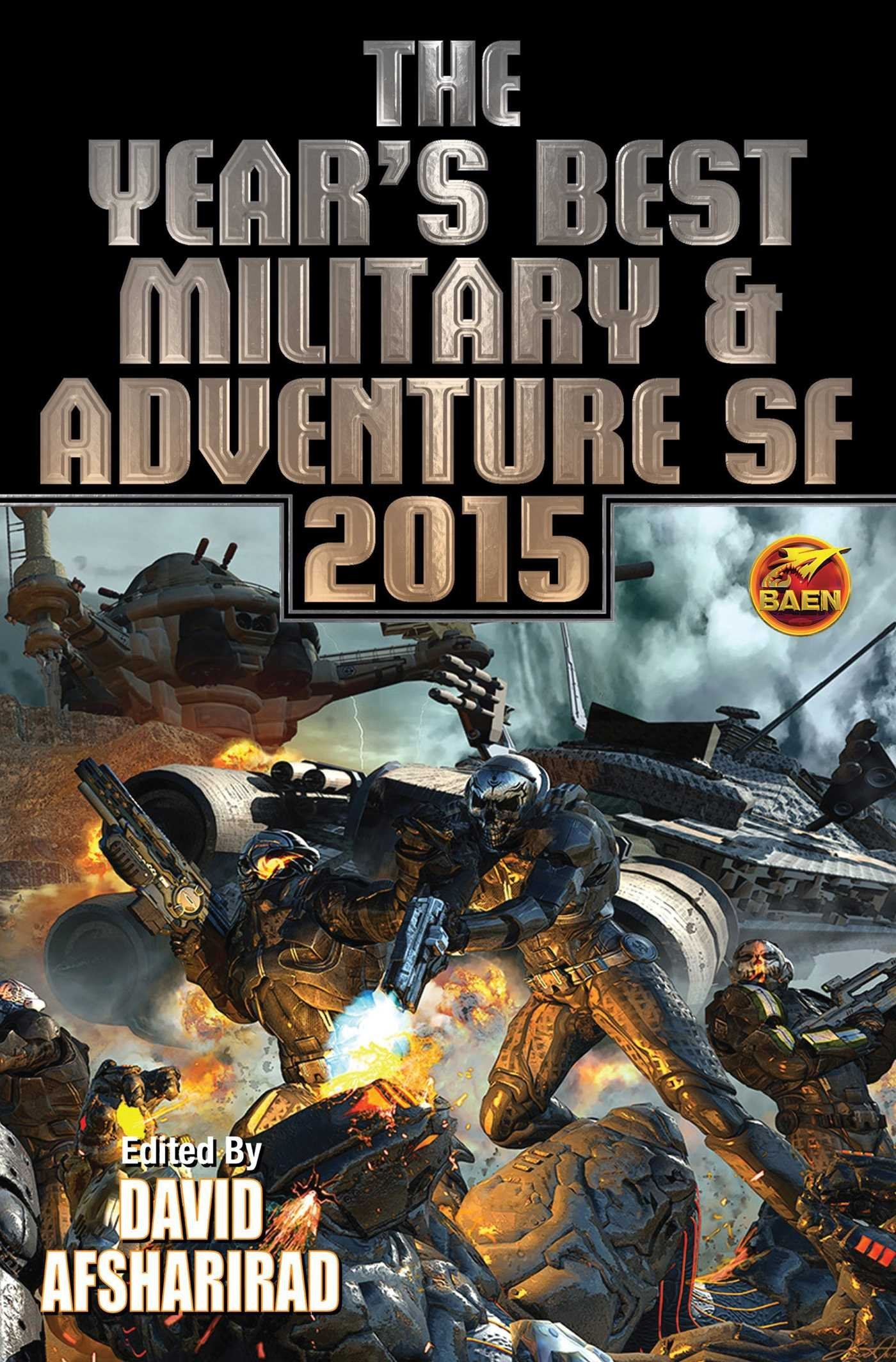 The Year's Best Military & Adventure SF 2015: Volume 2 (Year's Best Military & Adventure Science) pdf epub