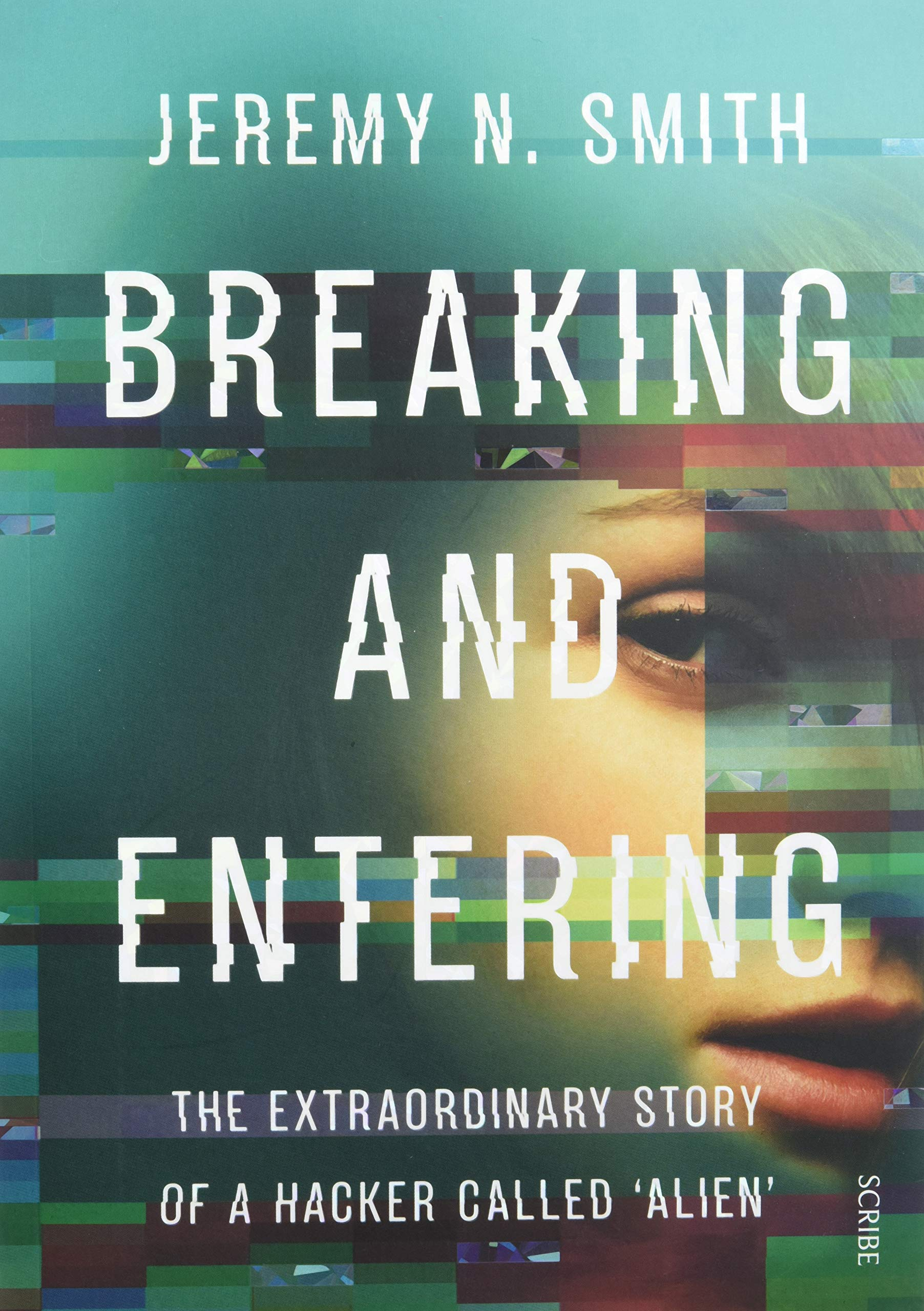 Amazon.it: Breaking and Entering: the extraordinary story of