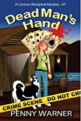 Dead Man's Hand (Connor Westphal mystery Book 7) Kindle Edition