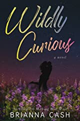 Wildly Curious Kindle Edition